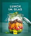 Vergrößerte Darstellung Cover: Lunch im Glas. Externe Website (neues Fenster)