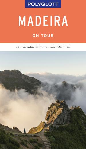 POLYGLOTT on tour Reiseführer Madeira