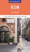 Vergrößerte Darstellung Cover: POLYGLOTT on tour Reiseführer Rom. Externe Website (neues Fenster)