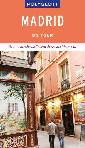 POLYGLOTT on tour Reiseführer Madrid