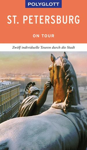 POLYGLOTT on tour Reiseführer St. Petersburg