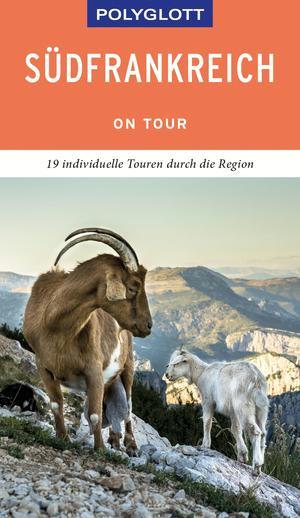 POLYGLOTT on tour Reiseführer Südfrankreich