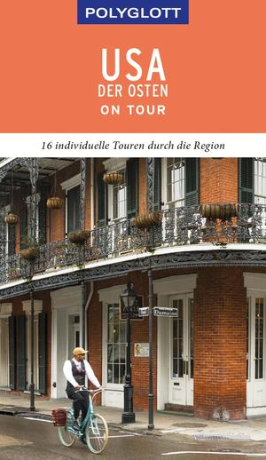 POLYGLOTT on tour Reiseführer USA - Der Osten