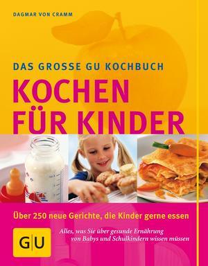 Das große GU Kochbuch kochen für Kinder