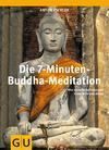 Die 7-Minuten-Buddha-Meditation