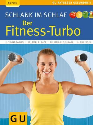 Schlank im Schlaf - der Fitness-Turbo