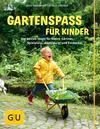 Vergrößerte Darstellung Cover: Gartenspaß für Kinder. Externe Website (neues Fenster)
