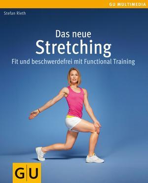 Das neue Stretching