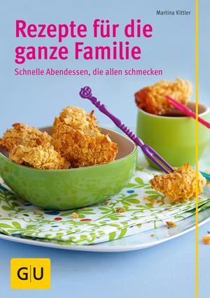 Rezepte für die ganze Familie