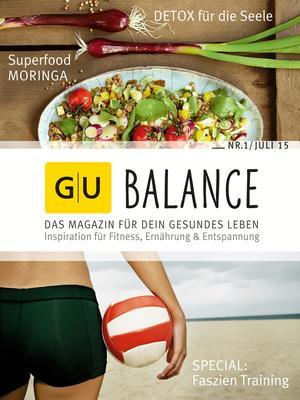 GU-Balance - Das Magazin für Dein gesundes Leben (1/2015)