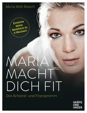 Maria macht dich fit!