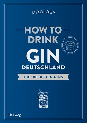 How to drink Gin - Deutschland