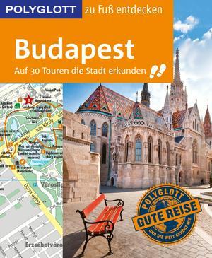 POLYGLOTT Reiseführer Budapest zu Fuß entdecken