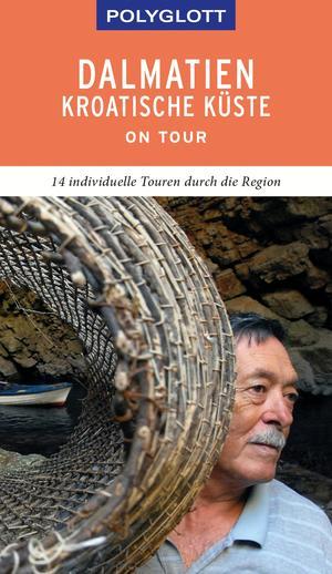 POLYGLOTT on tour Reiseführer Dalmatien Kroatische Küste