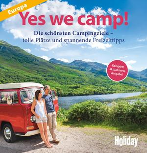 HOLIDAY Reisebuch: Yes we camp! Europa