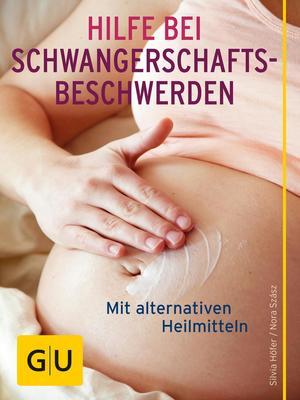 Hilfe bei Schwangerschafts-Beschwerden