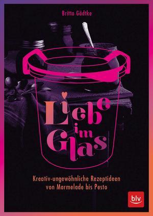 Liebe im Glas