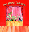 Das kleine Orchester & andere Geschichten