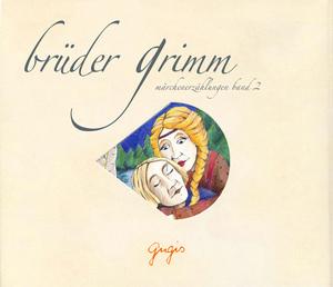Brüder Grimm Märchenerzählungen
