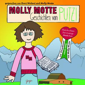 Molly Motte - Geschichten von Putzi