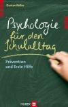 Vergrößerte Darstellung Cover: Psychologie für den Schulalltag. Externe Website (neues Fenster)