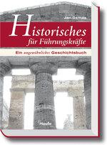 Historisches für Führungskräfte