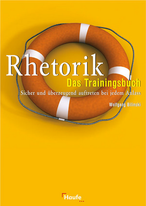 Rhetorik - das Trainingsbuch