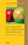 IGeL - Medizinische Zusatzleistungen