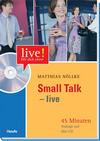 Small Talk - live