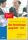 Das Vorstellungsgespräch - live
