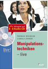 Manipulationstechniken - live