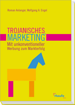 Trojanisches Marketing