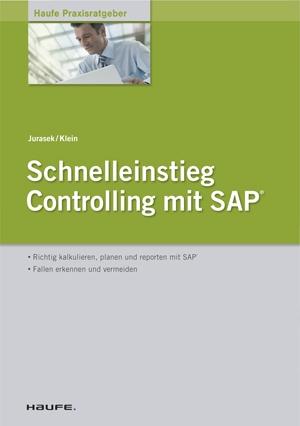 Schnelleinstieg Controlling mit SAP ERP®