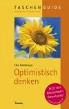 Vergrößerte Darstellung Cover: Optimistisch denken. Externe Website (neues Fenster)