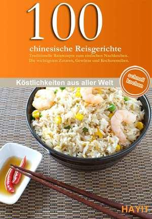 100 chinesische Reisgerichte