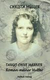 Tango ohne Männer