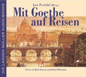 Mit Goethe auf Reisen