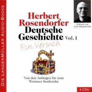 Deutsche Geschichte - Ein Versuch, Volume I