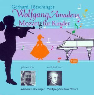 Wolfgang Amadeus Mozart für Kinder