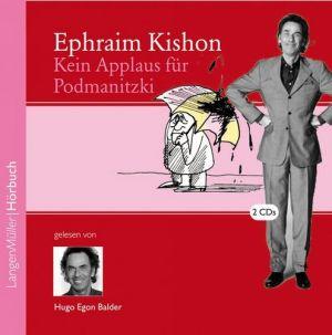 Hugo Egon Balder liest Ephraim Kishon: Kein Applaus für Podmanitzki