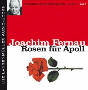 Rosen für Apoll, Volume II