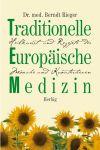 Vergrößerte Darstellung Cover: Traditionelle Europäische Medizin. Externe Website (neues Fenster)