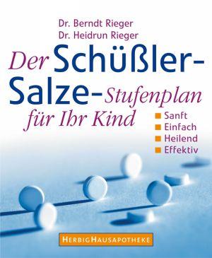 Der Schüssler-Salze-Stufenplan für Ihr Kind