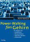 Power-Walking fürs Gehirn