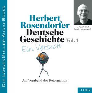 Deutsche Geschichte - Ein Versuch, Volume IV