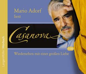 Mario Adorf liest Casanova, Wiedersehen mit einer großen Liebe