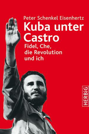 Kuba unter Castro