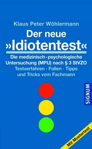 """Der neue """"Idiotentest"""""""