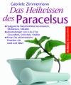 Vergrößerte Darstellung Cover: Das Heilwissen des Paracelsus. Externe Website (neues Fenster)
