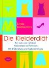 Vergrößerte Darstellung Cover: Die Kleiderdiät. Externe Website (neues Fenster)
